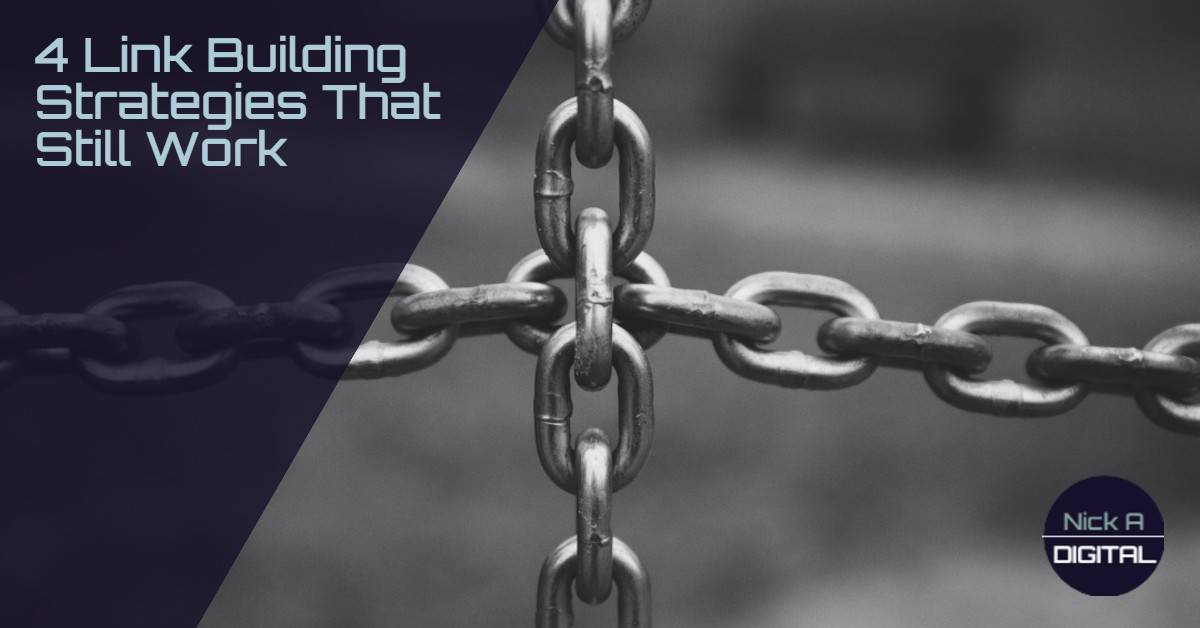 4 Link Building Strategies That Still Work